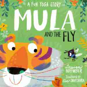 books for mindfulness for children Mula and the Fly